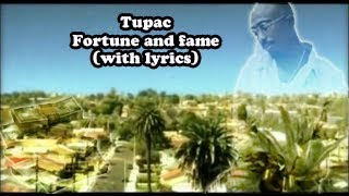 Tupac fortune and fame (With lyrics)