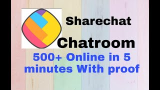 Sharechat Chatroom Online 500+ Within 10 minutes | ShareChat | screenshot 2