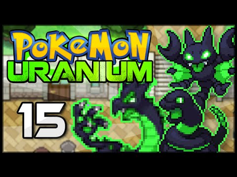 Pokémon Uranium - Episode 15 | Aaahh!!! Nuclear Pokémon!