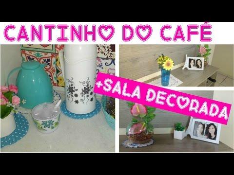 💙TOUR PELO CANTINHO DO CAFÉ☕🍩+SALA DECORADA/POR CASA LIMPA🏠