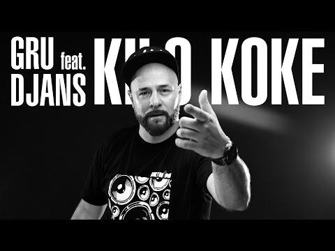 GRU FEAT. DJANS - KILO KOKE (OFFICIAL VIDEO)