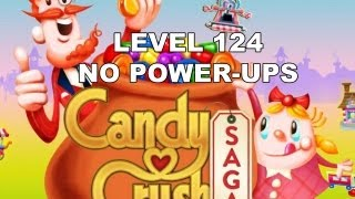 Candy Crush Saga Level 124 - no boosters