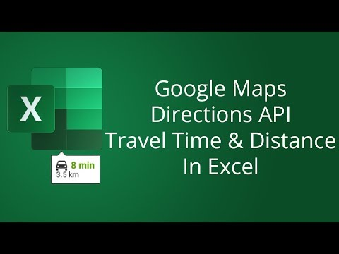 Excel Google Maps Distance And Travel Time Calculator With Directions API