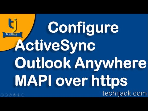 How To Configure Active Sync, Outlook Anywhere, Mapi Over Http In Exchange Server 2016