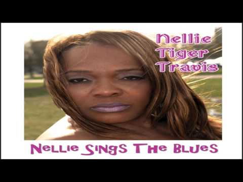 NELLIE TIGER TRAVIS - I Cry the Blues