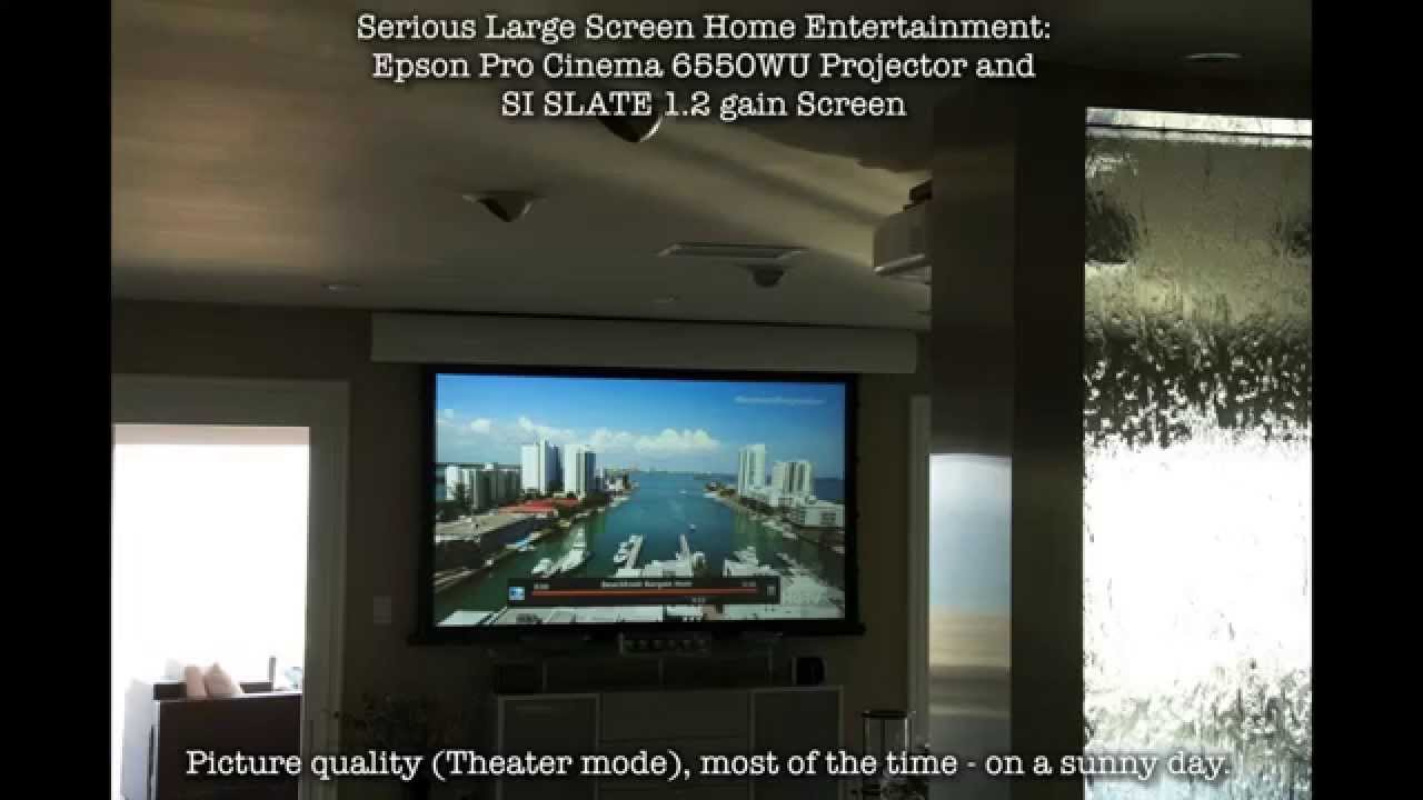 Get A Great Home Theater In Bright Living Room Using An Epson G6550WU And SI SLATE Screen