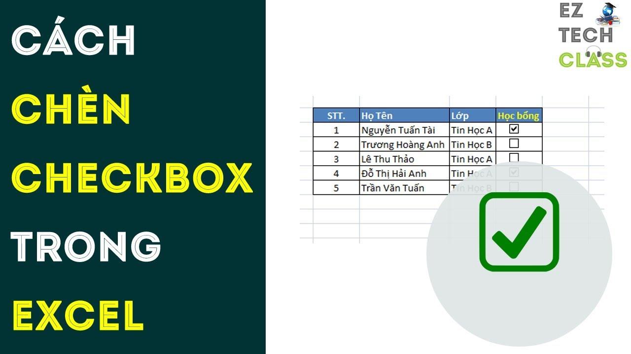 Cách chèn ô checkbox vào Excel, chèn ô tích trong Excel 2007 | EZ TECH CLASS