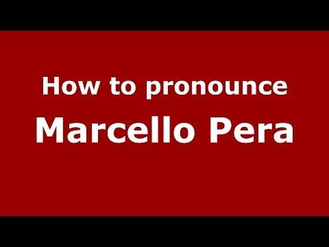 How to pronounce Marcello Pera (Italian/Italy) - PronounceNames.com