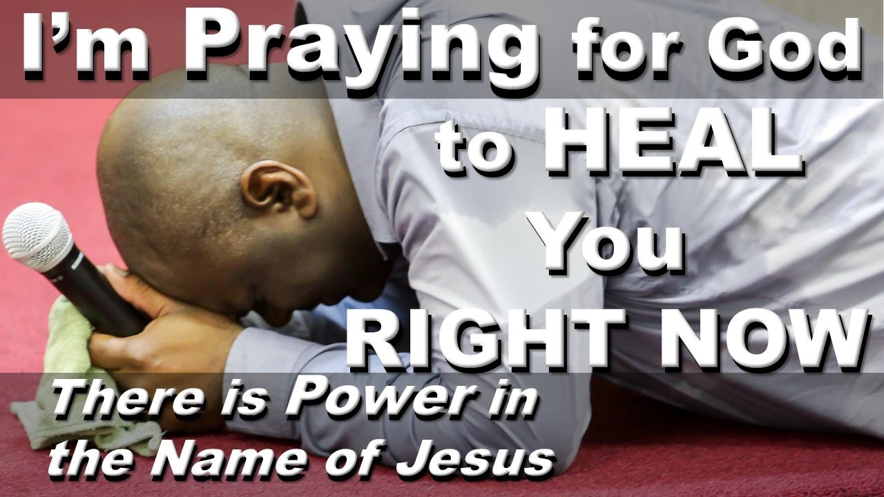 Miracle Prayer Im Praying For God To Heal You Right Now In Jesus