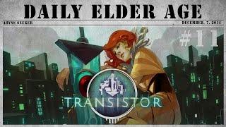 [어비스시커] 트랜지스터 / Transistor - 11