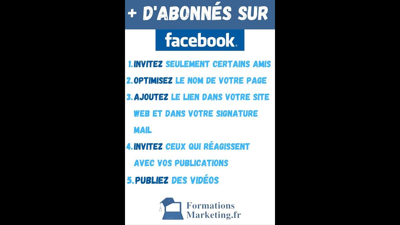 Comment Avoir Plus D Abonn駸 Sur Sa Page Facebook