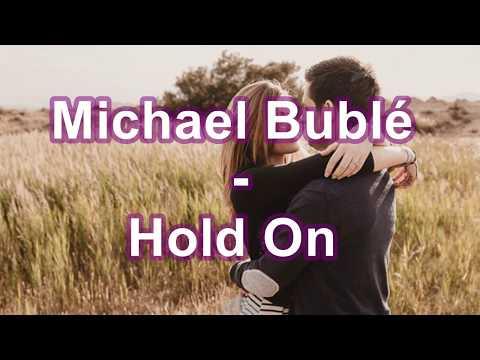 Michael Bublé - Hold On - Subtitulos español