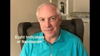 Eight Indicators of Narcissism