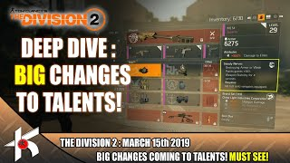 The Division 2 DEEP DIVE #4 : BIG CHANGES TO TALENTS!