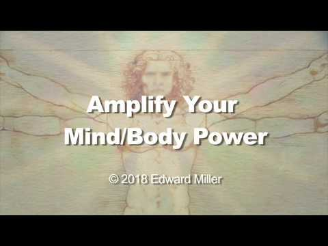 Amplify Your Mind/Body Power