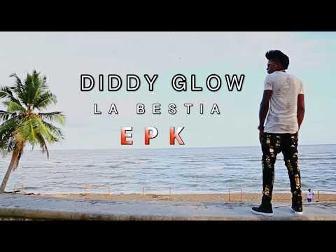 Diddy Glow -EPK 2017