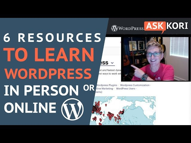 6 Resources to Learn WordPress - Online & In Person