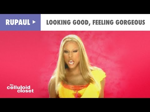 RuPaul - Looking Good, Feeling Gorgeous (Official Music Video)