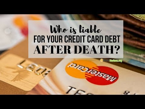 Who Will Pay Your Credit Card Debt After