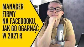 Menadżer firmy na Facebooku vs manager reklam   Jak go skonfigurować w prosty sposób screenshot 5