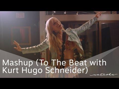 Natasha Bedingfield – Mashup (To The Beat with Kurt Hugo Schneider)