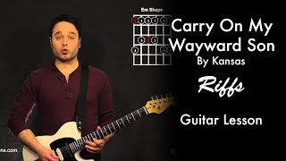 Carry On My Wayward Son by Kansas | Riff Tutorial