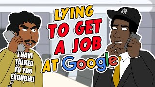 lying-to-get-a-job-at-google