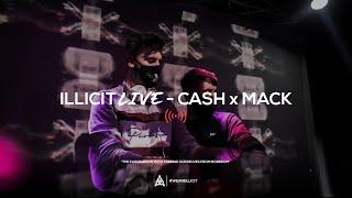illicit Live - Cash x Mack