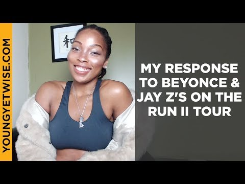 My response to Beyonce & Jay Z's on the Run II Tour