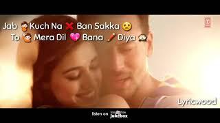 O Saathi Whatsapp Status Video Lyrics   Baaghi 2 download 720 HD
