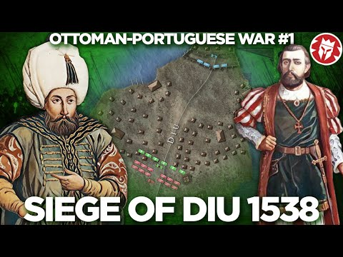 Battle of Diu 1538 - Ottoman-Portuguese War for India DOCUMENTARY