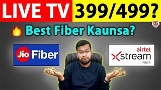 Jio Fiber vs Airtel Xstream Fiber | Jio Fiber 399 Plan TV Channels | Airtel Xstreame vs Jio Fiber