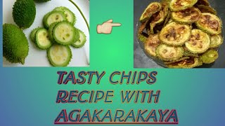 Agakarakaya chips fry curry | 5 minute simple recipe | and a tip for gastric problem.
