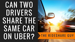 Can Two Drivers Share The Same Car On Uber?