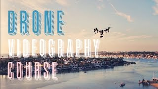 How to Use Drones to Create your Own Videography and Photography Business