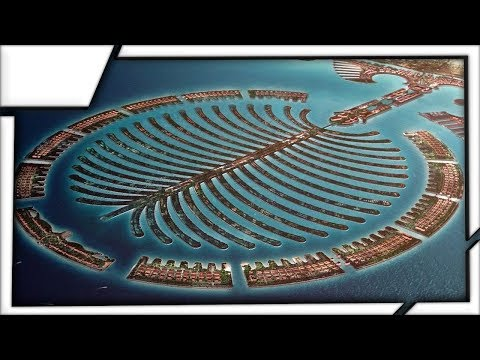Palm Jumeirah - The World's Largest Man Made Island