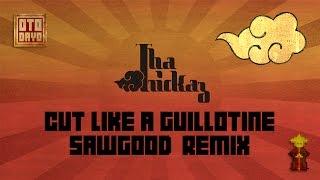 Tha Trickaz - Cut Like A Guillotine (Sawgood Remix) [Otodayo Records]