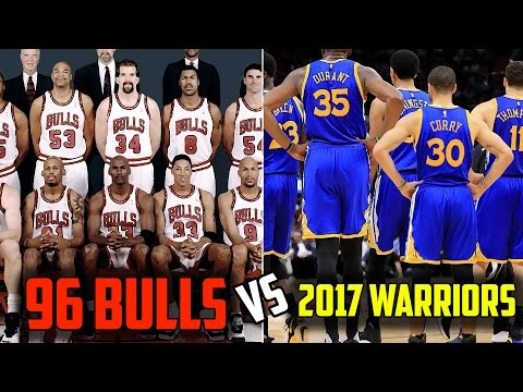 WHAT IF THE 2017 GOLDEN STATE WARRIORS PLAYED THE 1996 CHICAGO BULLS! WHO WOULD WIN?