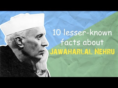 10 Lesser-Known Facts About Jawaharlal Nehru