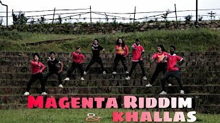 Magenta Riddim | Khallas | Dance Cover | Choreography I.A.V School of Dance