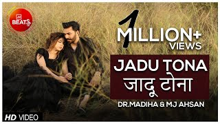 Dr Madiha & MJ Ahsan | Jadu Tona | BOL Beats Season 1 | Indie Ballad