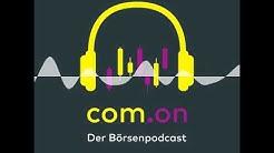 Cornavirus und Ölpreisschocks - Jetzt in Aktien investieren? - com.on - Der Börsenpodcast
