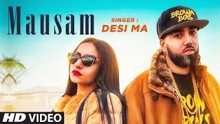 Mausam Desi Ma Byg Byrd Mp3 Song Download