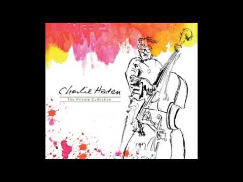 Charlie Haden - Lonely Woman