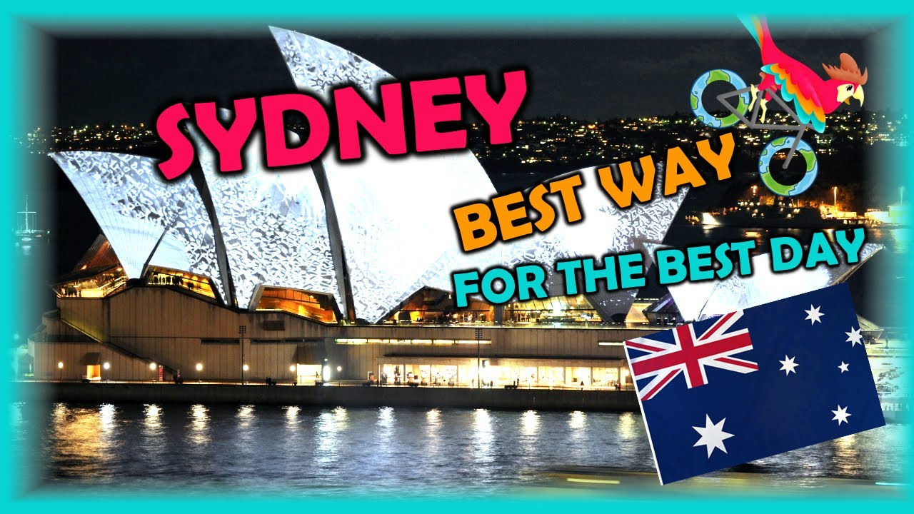 SYDNEY Australia, Travel Guide. Free Self-Guided Tours (Highlights, Attractions, Events)