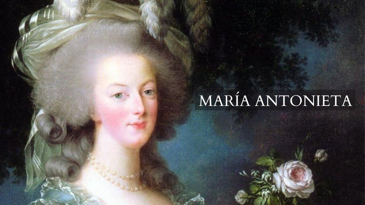 MARÍA ANTONIETA, Reina de FRANCIA y la REVOLUCIÓN francesa (La Reina de los excesos)