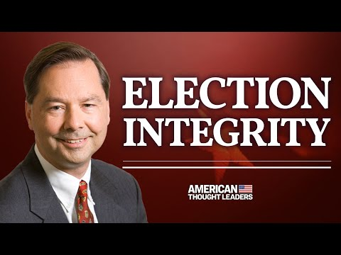 Mounting Questions About the Integrity of the Election—Hans von Spakovsky   American Thought Leaders