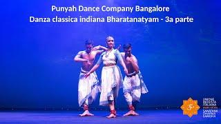 Induismo e Arte - Punyah Dance Company - Danza classica indiana Bharatanatyam - 3a parte