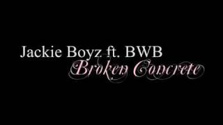 Watch Jackie Boyz Broken Concrete video