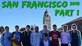 Computer Science San Fransisco Trip 2018 || Part 1 ||